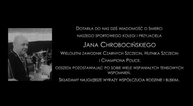 Zmarł Jan Chrobociński